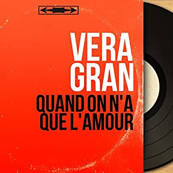 Quand on n'a que l'amour (feat. Tito Fuggi et son orchestre) [Mono Version]