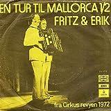 Fritz & Erik - En Tur Til Mallorca 1 / En Tur Til Mallorca 2 - Odeon - 6E 006 37236, Odeon - DK 1772