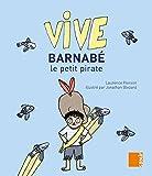 Vive Barnabé le Petit Pirate