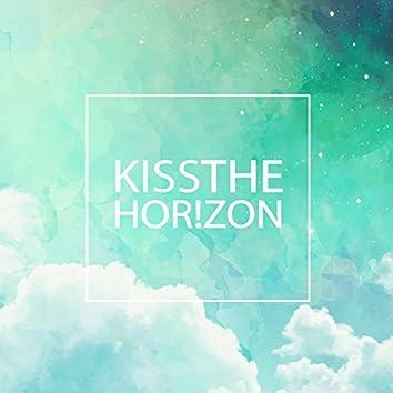 Kiss the Horizon
