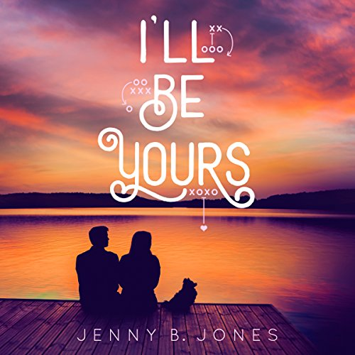 I'll Be Yours audiobook cover art