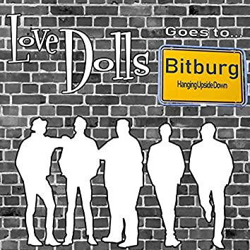 Love Dolls Goes to Bitburg