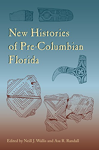 New Histories of Pre-Columbian Florida PDF Books