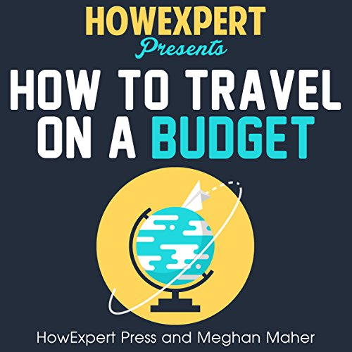 How to Travel on a Budget audiobook cover art