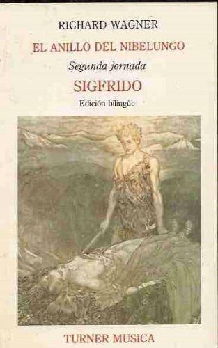 ANILLO DEL NIBELUNGO - EL. SEGUNDA JORNADA: SIGFRIDO (EDICION BILINGÜE)