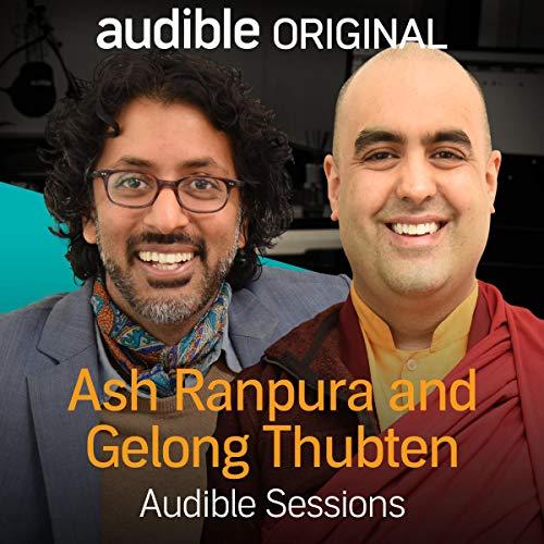Ash Ranpura & Gelong Thubten cover art