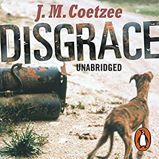 Disgrace                   By:                                                                                                                                 J M Coetzee                               Narrated by:                                                                                                                                 Jack Klaff                      Length: 7 hrs and 43 mins     116 ratings     Overall 4.2