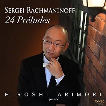 Sergei Rachmaninoff 24 Preludes