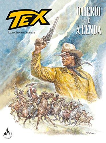 Tex Graphic Novel. O Herói e a Lenda - Volume 1