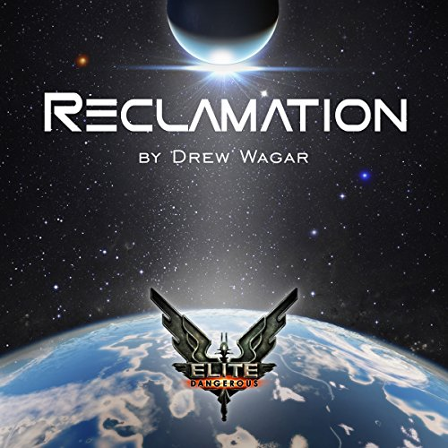 Elite: Reclamation audiobook cover art