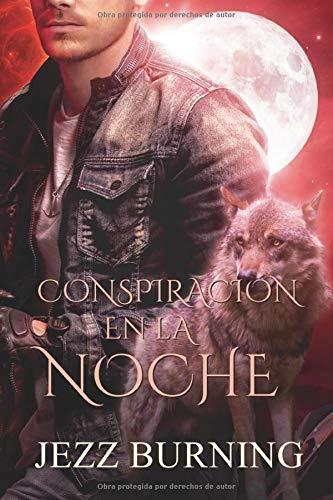 Conspiración en la noche.: Saga Licos vol. 4