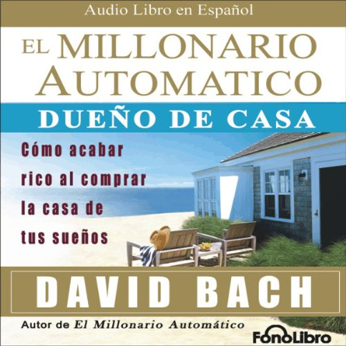 El Millonario Automatico [The Automatic Millionaire] audiobook cover art