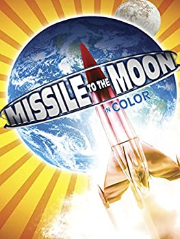 Missile To The Moon  In Color