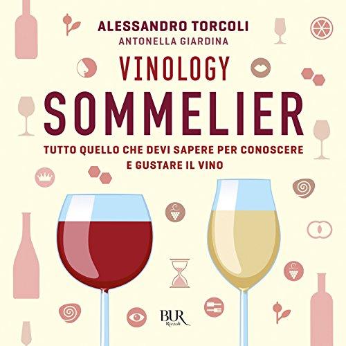 Vinology Sommelier (Italian Edition)
