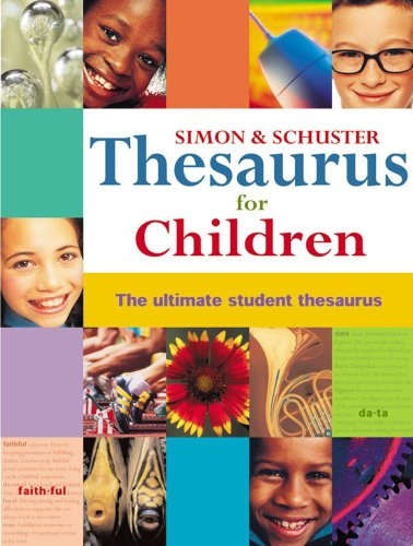 Simon & Schuster Thesaurus for Children: The Ultimate Student Thesaurus (English Edition)
