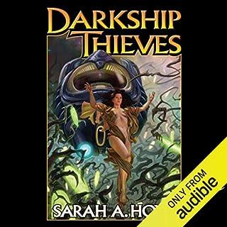 Darkship Thieves audiobook cover art