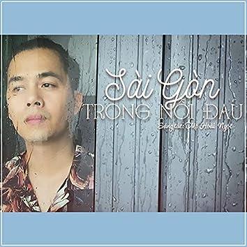 Sai Gon Trong Noi Dau