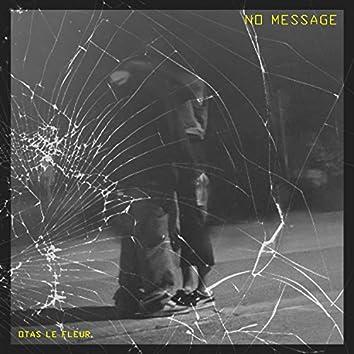 NO MESSAGE