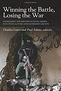 Winning the Battle, Losing the War: Addressing the Drivers Fueling Armed Non-state Actors and Extremist Groups
