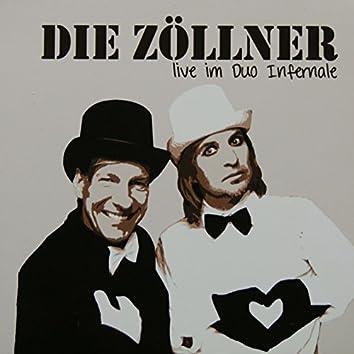 Die Zöllner live im Duo Infernale, Vol. 1