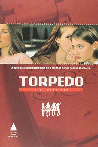 Garotas S. A. - Torpedo