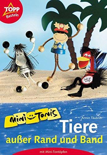 Mini-Tonis · Tiere ausser Rand und Band: Tiere aus Mini-Tontöpfen