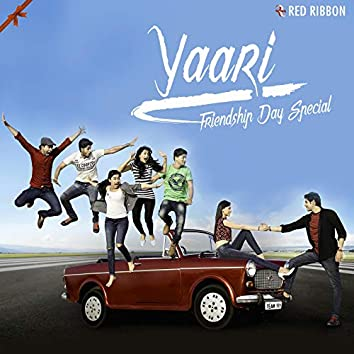 Yaari - Friendship Day Special