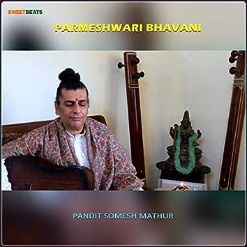 Parmeshwari Bhavani