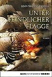 Unter feindlicher Flagge (Charles-Hayden-Reihe 1) (German Edition)