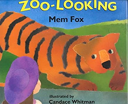 [(Zoo-Looking)] [By (author) Mem Fox ] published on (May, 1996)