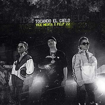 TOCANDO EL CIELO (feat. Felp 22)