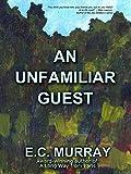 An Unfamiliar Guest (1)