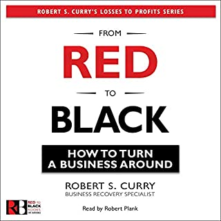 From Red to Black: A Business Turnaround  audiobook cover art