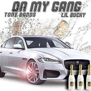 On My Gang