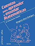 Cuentos para aprender y enseñar matemáticas: en educación infantil (Primeros Años) - 9788427718999: 72