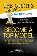 Become A Top Model (The Guru's Guide)