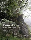 Picos de Europa. Parque Nacional 100 años: Parque Nacional 100 años (Varios)
