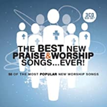 Best New Praise & Worship Songs Ever