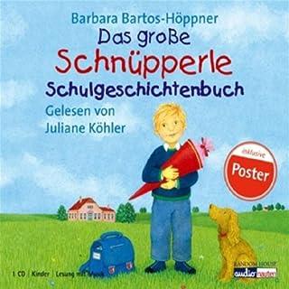 Das große Schnüpperle. Schulgeschichtenbuch Titelbild