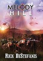 Melody Hill: The Prequel to The Gomorrah Principle (Vietnam War)