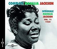 Vol. 11 Complete Mahalia Jackson Integrale 1960