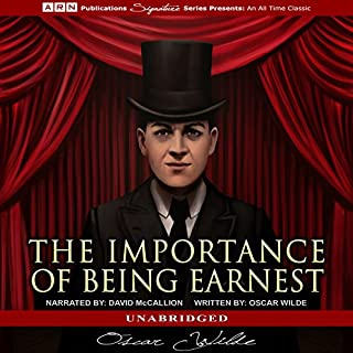 The Importance of Being Earnest                   Autor:                                                                                                                                 Oscar Wilde                               Sprecher:                                                                                                                                 David McCallion                      Spieldauer: 2 Std. und 23 Min.     1 Bewertung     Gesamt 4,0