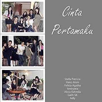Cinta Pertamaku (feat. Hanz Atom, Felicia Agatha, Ismiryana, Alivia Rahmila, Galih SK & Adly)
