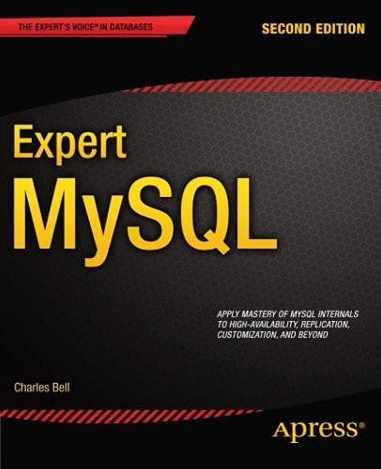 中にほうき夜Expert MySQL (Expert's Voice in Databases) (English Edition)