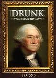 Drunk History: Season 3