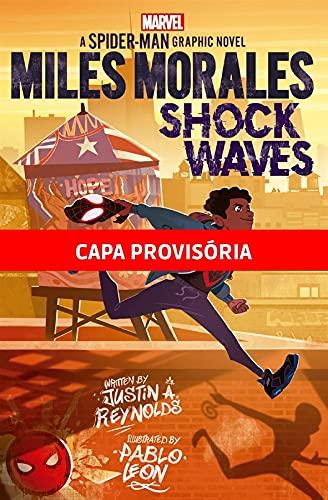 Miles Morales: Ondas de Choque: Marvel Young Adult