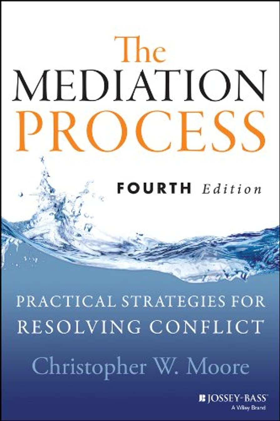 教授ロック令状The Mediation Process: Practical Strategies for Resolving Conflict (English Edition)