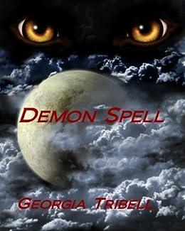Demon Spell by [Georgia Tribell]