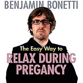 The Easy Way to Relax during Pregnancy cover art