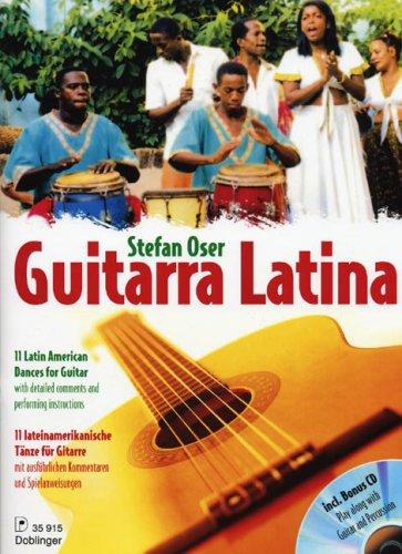 Guitarra latina: 11 lateinamerikanische Tänze. Gitarre. Ausgabe mit CD.